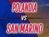 Prediksi Skor Polandia vs San Marino