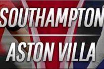 Prediksi Skor Southampton vsAston Villa