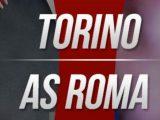 Prediksi Skor Torino vs Roma