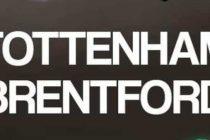 Prediksi Skor Tottenham vs Brentford