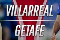 Prediksi Skor Villarreal vs Getafe
