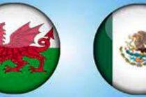 Prediksi Skor Wales vs Meksiko