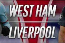 Prediksi Skor West Ham vs Liverpool