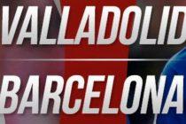 Prediksi Valladolid vs Barca