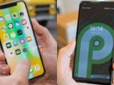 Review Android P vs iPhone X Hampir Serupa Tapi Tak Sama