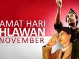 Sambut Hari Pahlawan 10 November Dengan Kata Kata Bijak Penuh Makna