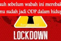 Status Kata Kata Lockdown Untuk WA dan FB
